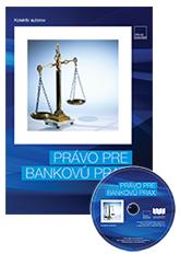 Právo pre bankovú prax + CD