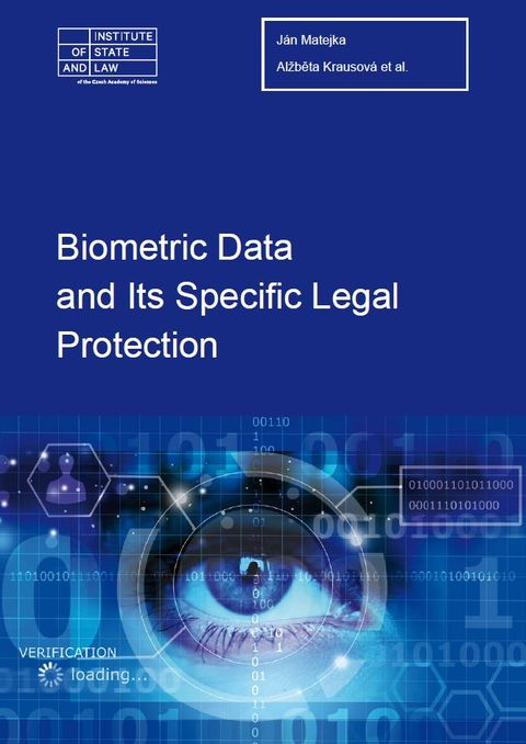 Biometric Data and Its Specific Legal Protection