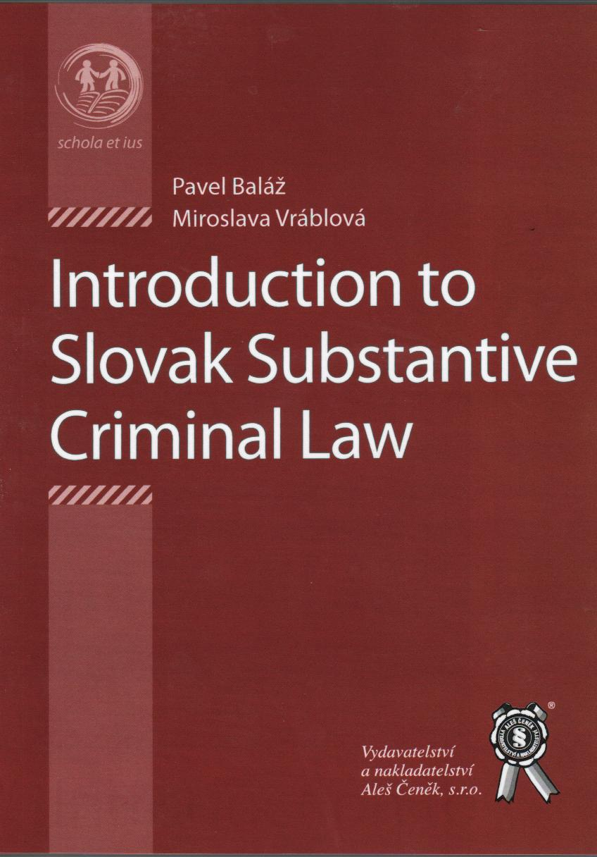 Introduction to Slovak Substantive Criminal Law