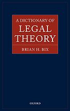 A Dictionary of Legal Theory