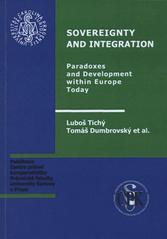 Sovereignty and integration: Paradoxes and development within Europe today