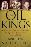 Oil Kings: How the West, Iran, and Saudi Arabia Changed the Balance of Power in