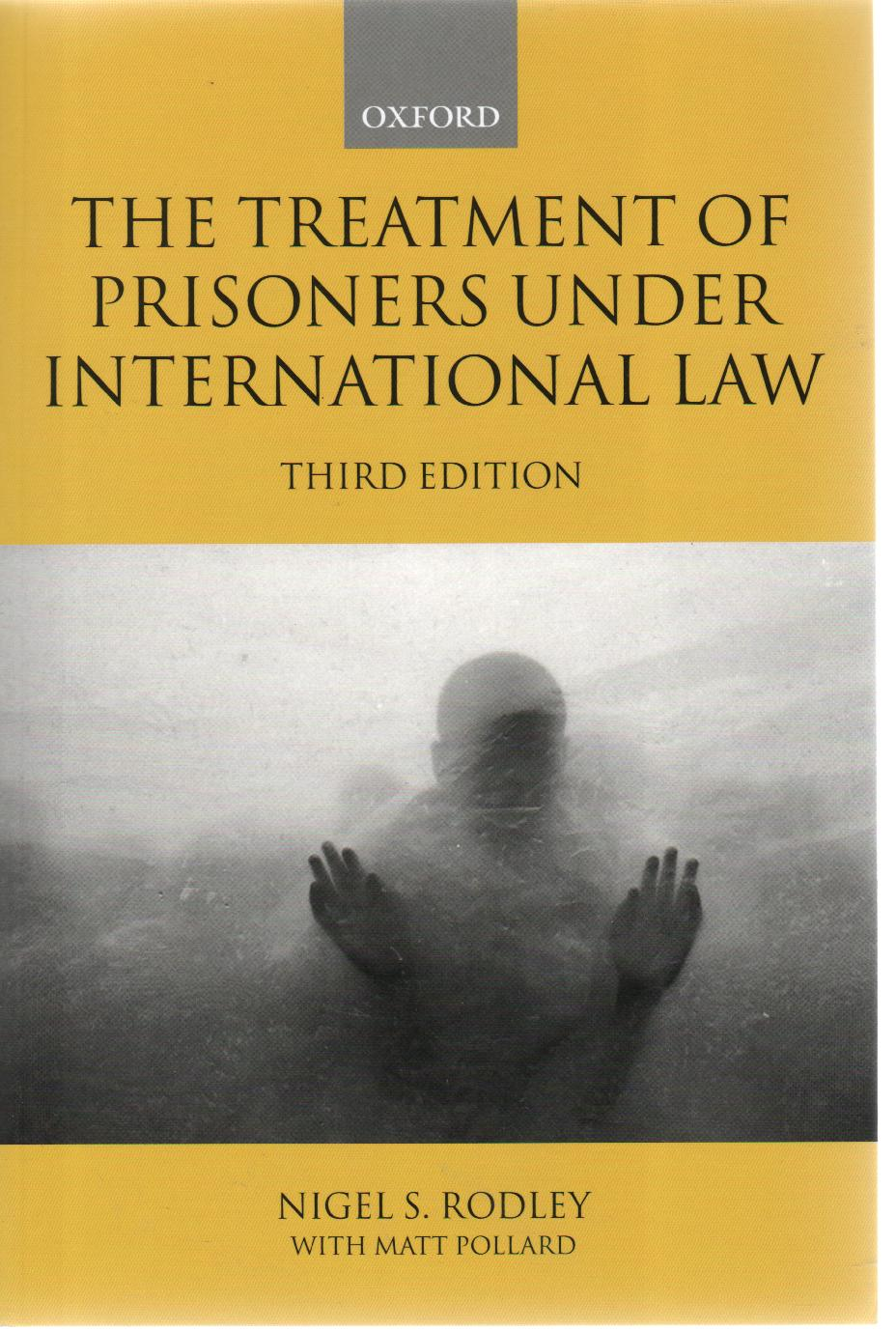 The Treatment of Prisoners under International Law, 3ed