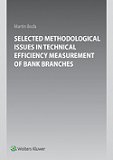 Selected Methodological Issues in Technical Efficiency Measurement of Bank Branc