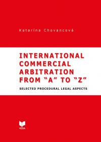 "International Commercial Arbitration from ""A"" to ""Z"""