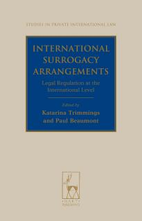 International Surrogacy Arrangements:Legal Regulation at the International Level
